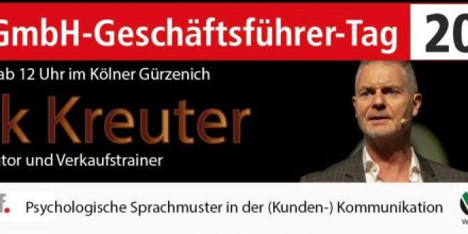 11. GmbH-Geschäftsführer-Tag: Keynote-Speaker Dirk Kreuter